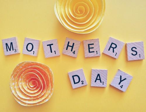 Mama mia! Unsere Geschenkideen zum Muttertag 2018